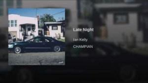 Ian Kelly - Late Night